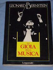 LA GIOIA DELLA MUSICA - Leonard Bernstein - Longanesi (M4)