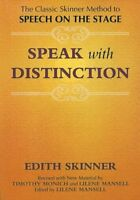 Speak With Distinction, Paperback by Skinner, Edith; Monich, Timothy; Mansell...