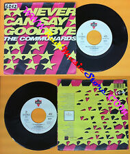 LP 45 7'' THE COMMUNARDS Never can say goodbye 77 the great escape no cd mc dvd