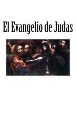 El Evangelio de Judas by Gerardo Sanchez (2015, Paperback)