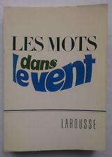 LES MOTS DANS LE VENT.LA LANGUE VIVANTE.JEAN GIRAUD.PIERRE PAMART.S/B 1971