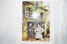 Premiere Victoire Americaine en Normandie : Cherbourg by Georges Bernage...