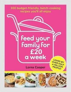 Feed Your Family for £20 a Week by Lorna Cooper (author)