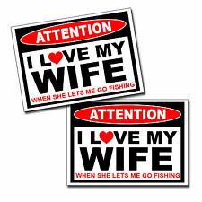 I LOVE my Wife - Fishing Fish Sticker Husband Man Car Truck Bumper Window Decal