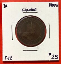 1907 H Canada Large One Cent Coin - $25 F-12