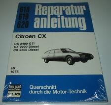 Reparaturanleitung Citroen CX  2400 GTI / 2200 Diesel / 2500 Diesel ab 1976 NEU!