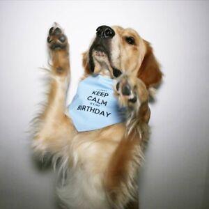I Can't Keep Calm It's My Birthday Dog Bandana Tie around neck Scarf Neckerchief
