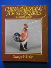 RESTORATION: CHINA MENDING FOR BEGINNERS: VERY GOOD COPY