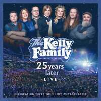 THE KELLY FAMILY 25 Years Later Live ( Neues Album 2020 )  2 CD NEU & OVP