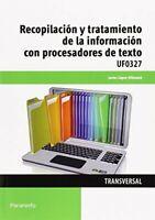 Recopilación y tratamiento de la información con procesadores de texto (Cp - Ce