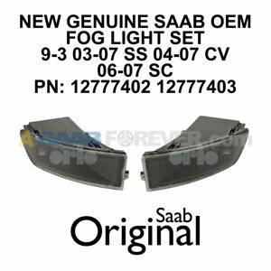 SAAB FOG LIGHT SET 9-3 03-07 OEM ORIGINAL GENUINE NEW PAIR 12777402 12777403