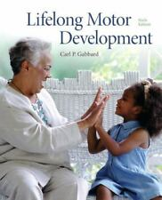 Lifelong Motor Development (6th Edition) by Gabbard, Carl P.