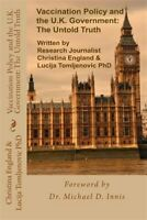 Vaccination Policy and the U.k. Government : The Untold Truth, Paperback by E...