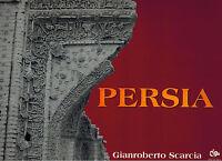 PERSIA di Gianroberto Scarcia - Libro fotografico- Jouvence Editore 1995 #