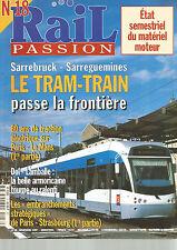 RAIL PASSION N°18 SARREBRUCK-SARREGUEMINES LE TRAM-TRAIN / TRACTION ELECTRIQUE