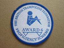 British Trampoline Federation Proficiency Award 6 Woven Cloth Patch Badge