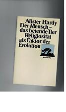 Alister Hardy - Der Mensch, das betende Tier,. Religiosität als Faktor  - 1979