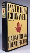 CADAVERE NON IDENTIFICATO Patricia Cornwell MONDADORI 2000 - PRIMA EDIZIONE