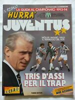 HURRA' JUVENTUS N. 9 - 1993 ROBERTO BAGGIO GIANLUCA VIALLI MOLLER + GUIDA