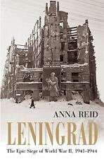 Leningrad: The Epic Siege of World War II, 1941-1944, Reid, Anna, Good Condition