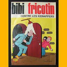 BIBI FRICOTIN CONTRE LES KIPNAPPERS Montaubert Pierre Lacroix 1967