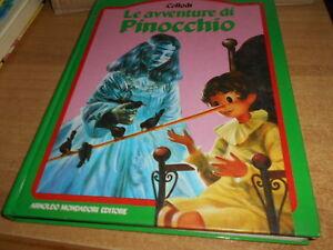 PINOCCHIO - PRIMA EDIZIONE MONDADORI 1987 - ILLUSTRAZIONI SCARATO - OTTIMO++