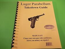 TAKEDOWN MANUAL for the vintage German LUGER P-08 PARABELLUM PISTOL