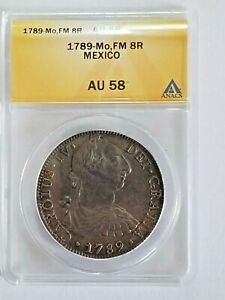 1789 Mexico 8 Reales U.S. Colonial Coin World Silver Dollar Crown ANACS AU58
