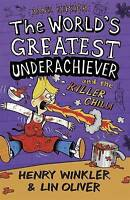 Hank Zipzer 6: The World's Greatest Underachiever and the Killer Chilli, Oliver,