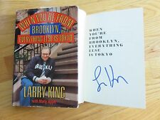 CNN LARRY KING signed WHEN YOU'RE FROM BROOKLYN, EVERYTHING ELSE IS TOKYO Book