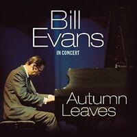 BILL EVANS - AUTUMN LEAVES   CD NEW!
