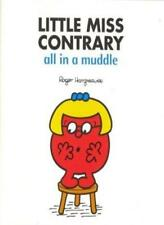 Little Miss Contrary, All in a Muddle By Roger Hargreaves. 9780603568916