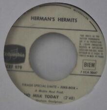 HERMAN'S HERMITS NO MILK TODAY PROMO JUKE BOX FRENCH SP COLUMBIA 1966