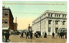 Calgary AB-1ST STREET & 8TH AVENUE-DOMINION BANK-Postcard Alberta Canada