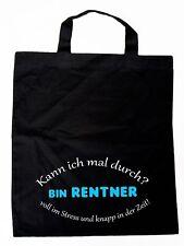 Rentner Tasche mit Spruch - Kann ich mal durch bin Rentner - Ruhestand Abschied