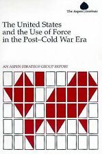 The United States and the Use of Force in the Post-Cold War Era: An As-ExLibrary