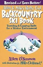 Allen and Mike's Really Cool Backcountry Ski Book by Allen O'Bannon...