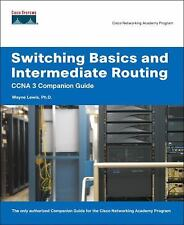 Switching Basics and Intermediate Routing CCNA 3 Companion Guide (Cisc-ExLibrary