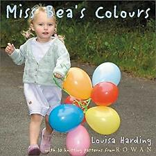 Miss Bea's Colours by Harding, Louisa