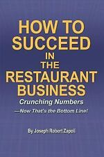 How to Succeed in the Restaurant Business: Crunching Numbers--Now Thats the