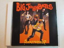 BIG JOHN BATES FLAMETHROWER 19 TRK CANADA CD GARAGE PSYCHOBILLY ROCKABILLY OOP