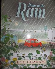 Home in the Rain by Bob Graham HB 2016 CBCA WINNER Picture Book Brand NEW