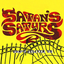SATAN'S SATYRS - Don't Deliver Us (NEW*LIM.ED.YELLOW VINYL*W.GENERAL*PENTAGRAM)