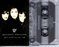 Wilson Phillips You Won't See Me Cry 1992 Cassette Tape Single Pop Dance Rock