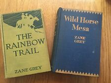 Lot of 2 Vintage Zane Grey Books, Wild Horse Mesa, 1928, The Rainbow Trail, 1915