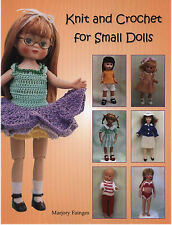Knit & Crochet for Small Dolls, Ginny, Muffy, Riley, Anne Estelle, Hitty, Betsy