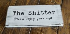 THE SH**TER - Rustic Wood Sign Distressed White Bathroom Decor Humor Funny