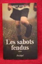 Les sabots fendus - Gilbert Mercier - Archipel