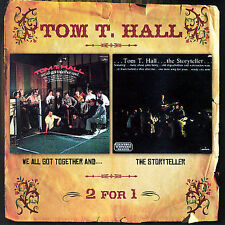 We All Got Together And.../Storyteller by Tom T. Hall (CD, Jun-2007, Hux Records