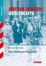 Abitur-Wissen - Geschichte Die Weimarer Republik von Hans Joachim Kaiser (2013, Taschenbuch)